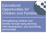 Educational Opportunities for Children and Families